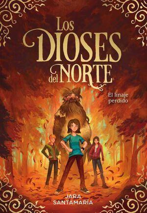 LOS DIOSES DEL NORTE III. EL LINAJE PERDIDO