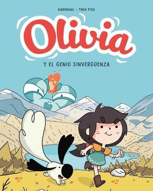 OLIVIA #01. OLIVIA Y EL GENIO SINVERGÜENZA