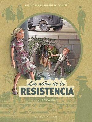 LOS NIÑOS DE LA RESISTENCIA #04. LA ESCALADA