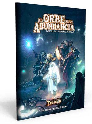 EL RESURGIR DEL DRAGON JDR: EL ORBE DE LA ABUNDANCIA