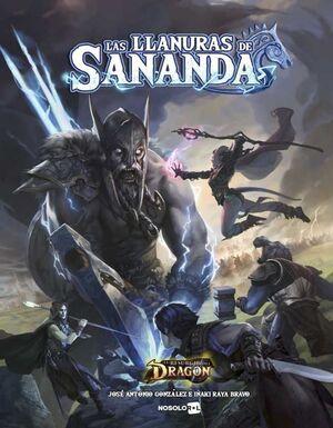EL RESURGIR DEL DRAGON JDR: LAS LLANURAS DE SANANDA