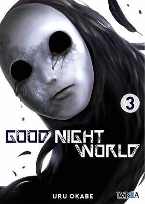 GOOD NIGHT WORLD #03