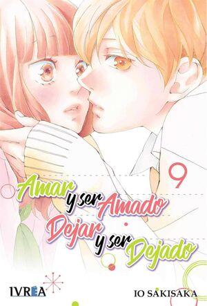 AMAR Y SER AMADO DEJAR Y SER DEJADO #09