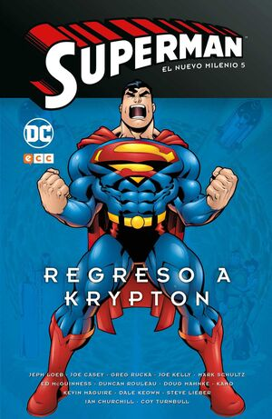 SUPERMAN: EL NUEVO MILENIO #05. REGRESO A KRYPTON