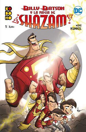 BILLY BATSON Y LA MAGIA DE ¡SHAZAM! #01