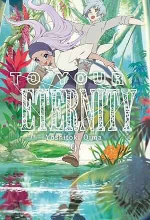 TO YOUR ETERNITY #09