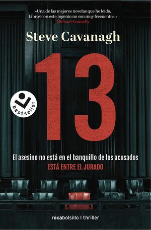 13. EL ASESINO NO ESTA EN EL BANQUILLO DE LOS ACUSADOS, ESTA ENTRE EL JURADO