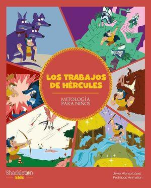LOS TRABAJOS DE HERCULES. MITOLOGIA PARA NIÑOS