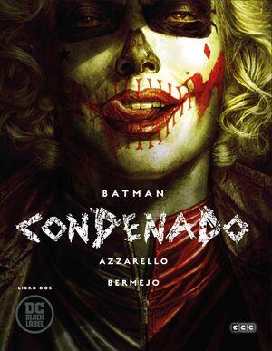 BATMAN: CONDENADO. LIBRO #02