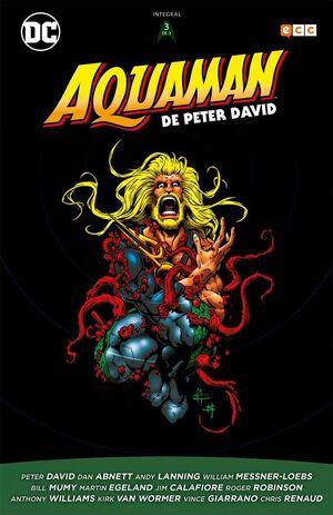 AQUAMAN DE PETER DAVID VOL. 03