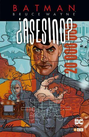 BATMAN: BRUCE WAYNE ASESINO? #03
