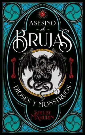 ASESINO DE BRUJAS III. DIOSES Y MONSTRUOS
