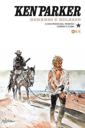 KEN PARKER #22. A DOS PASOS DEL PARAISO / CAMINO A YUMA