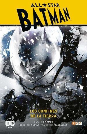 ALL-STAR BATMAN #02. LOS CONFINES DE LA TIERRA (CARTONE)