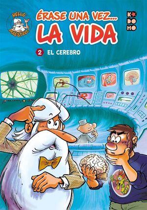 ERASE UNA VEZ... LA VIDA #02 EL CEREBRO (ECC EDICIONES)