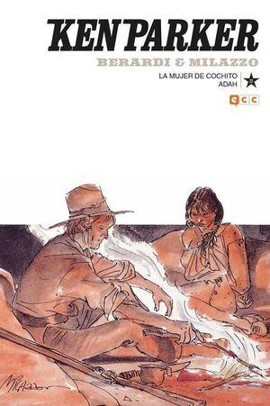 KEN PARKER #23. LA MUJER DE COCHITO / ADAH