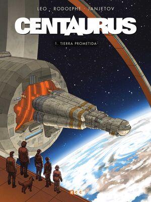 CENTAURUS #01. TIERRA PROMETIDA