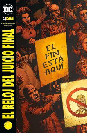 EL RELOJ DEL JUICIO FINAL #01. EL FIN ESTA AQUI