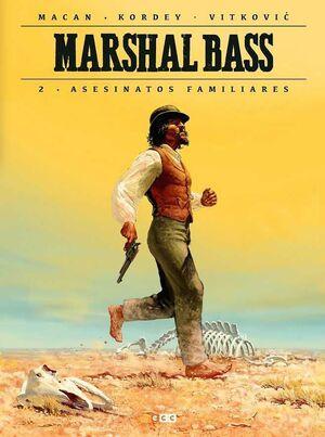 MARSHALL BASS #02. ASESINATOS FAMILIARES