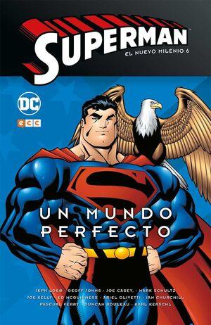 SUPERMAN: EL NUEVO MILENIO #06. UN MUNDO PERFECTO