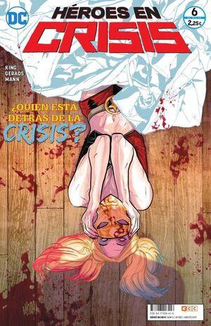 HEROES EN CRISIS #06. QUIEN ESTA DETRAS DE LA CRSIS?