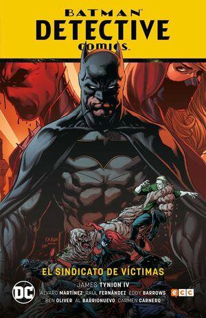 BATMAN: DETECTIVE COMICS VOL. #02. EL SINDICATO DE VICTIMAS
