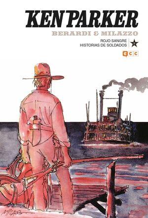 KEN PARKER #25. ROJO SANGRE / HISTORIAS DE SOLDADOS