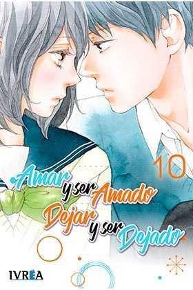 AMAR Y SER AMADO DEJAR Y SER DEJADO #10