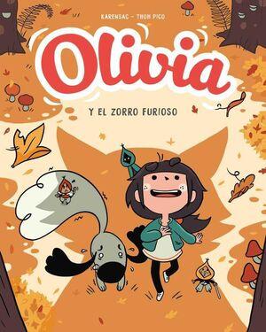 OLIVIA #02. OLIVIA Y EL ZORRO FURIOSO
