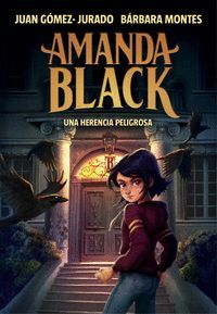 AMANDA BLACK #01. UNA HERENCIA PELIGROSA