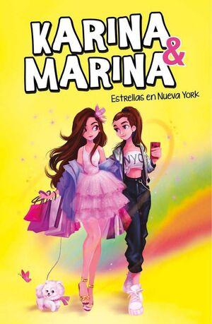 KARINA & MARINA #03. ESTRELLAS EN NUEVA YORK