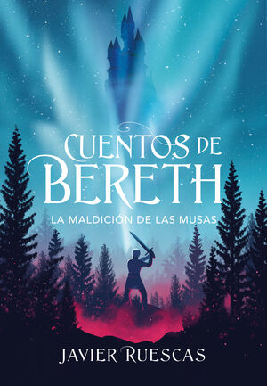 CUENTOS DE BERETH II. LA MALDICION DE LAS MUSAS