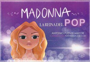 MADONNA: LA REINA DEL POP