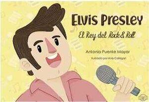 ELVIS PRESLEY: EL REY DEL ROCK & ROLL