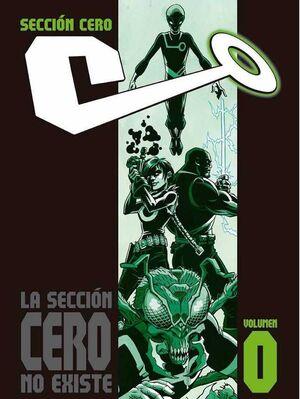 SECCION CERO VOL. #00. LA SECCION CERO NO EXISTE