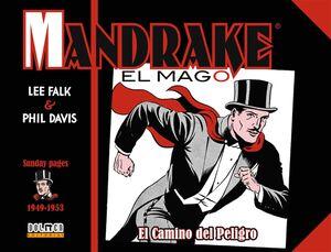 MANDRAKE EL MAGO 1949-1953. EL CAMINO DEL PELIGRO