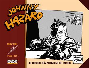 JOHNNY HAZARD 1956-1957. EL HOMBRE MAS PELIGROSO DEL MUNDO