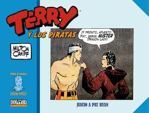TERRY Y LOS PIRATAS: 1936-1937. JUICIO A PAT RYAN
