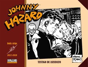 JOHNNY HAZARD 1957-1959. TESTIGO DE ASESINATO