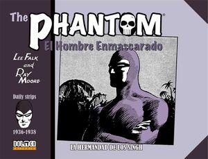 THE PHANTOM. EL HOMBRE ENMASCARADO 1936-1938: LA HERMANDAD DE LOS SINGH