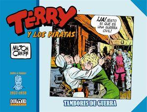 TERRY Y LOS PIRATAS: 1937-1938. TAMBORES DE GUERRA