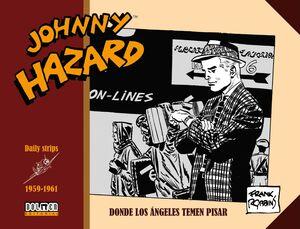 JOHNNY HAZARD 1959-1961. DONDE LOS ANGELES TEMEN PISAR