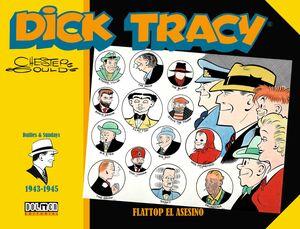 DICK TRACY: FLATTOP EL ASESINO (1943-1945)