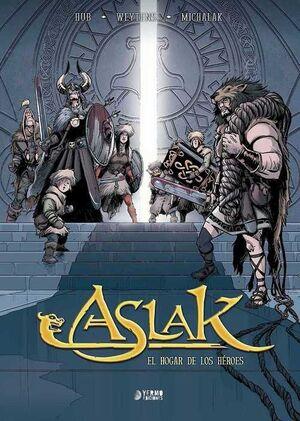 ASLAK #03. EL HOGAR DE LOS HEROES