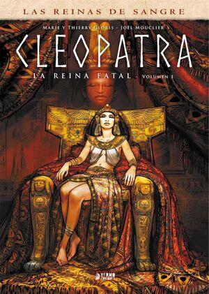 CLEOPATRA: LA REINA FATAL #01