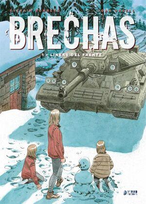 BRECHAS #01. LINEAS DEL FRENTE