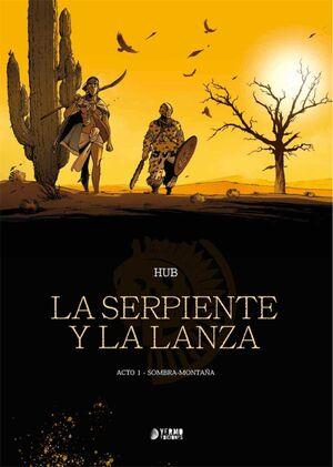 LA SERPIENTE Y LA LANZA #01. SOMBRA MONTAÑA