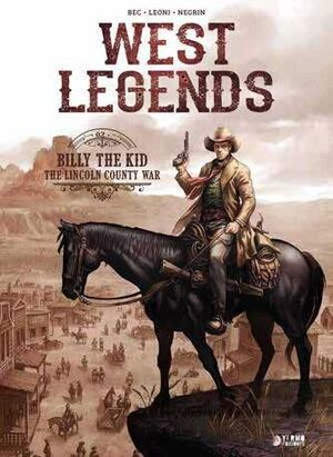 WEST LEGENDS #02. BILLY THE KID