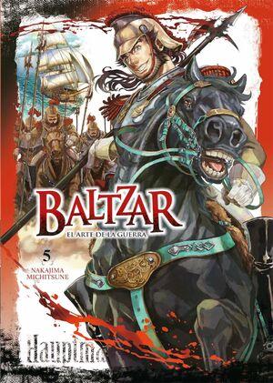 BALTZAR: EL ARTE DE LA GUERRA #05