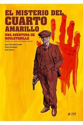 ROULETABILLE #01. EL MISTERIO DEL CUARTO AMARILLO